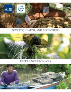 f0413758 Poverty, Health, and Ecosystems: Experience from Asia
