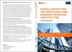 Global Shocks and the New Global and Regional Financial
