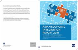 Asian Economic Integration Report 2018: Toward Optimal